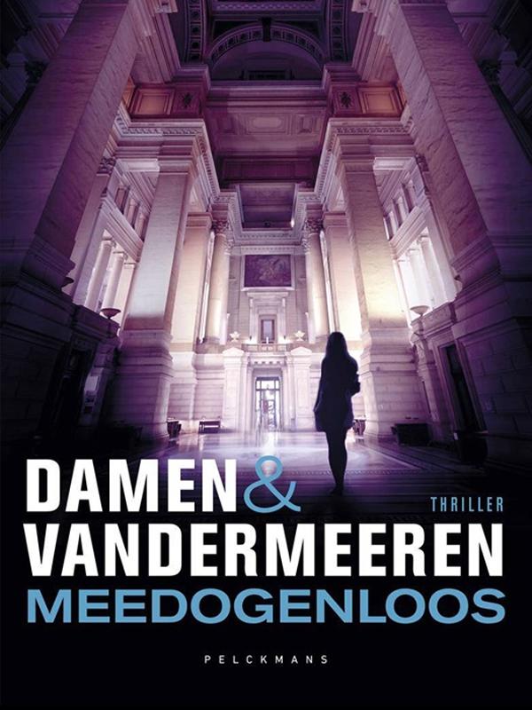 Meedogenloos - Damen & Vandermeeren